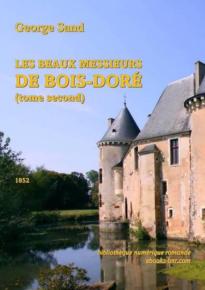 Les beaux Messieurs de Bois-Doré (tome second) b5104189214